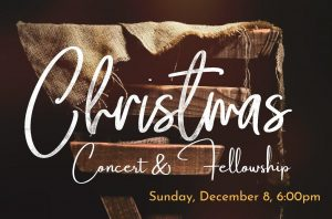 Christmas Concert & Fellowship