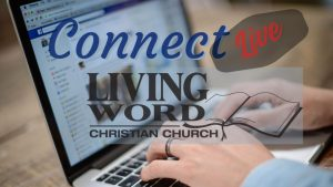 Connect Live w/ Living Word
