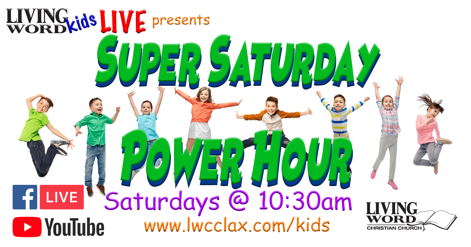 Living Word Kids LIVE presents Super Saturday Power Hour